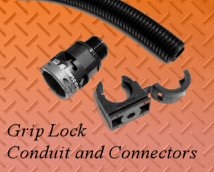Grip Lock Conduit and Connectors